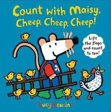 Count with Maisy, Cheep, Cheep, Cheep! by Lucy Cousins c2015, NEW Hardcover