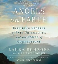 Angels on Earth by Laura Schroff and Alex Tresniowski (2016, CD, Unabridged)