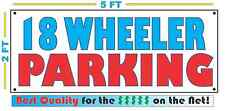 Full Color 18 WHEELER PARKING Banner Sign All Weather NEW Larger Size Storage