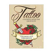 Tattoo Coloring Book For Grownups - Coloring Fun For Adults (Paperback)