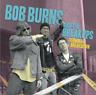 Bob Burns and the Breakups Terminal Breakdown Record Ltd. Ed. Yellow Vinyl Punk