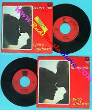 LP 45 7'' I PACO ANDORRA Senso Lei mi amera' 1977 italy YEP 00688 no cd mc dvd