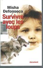 Survivre avec les loups.Misha DEFONSECA.France Loisirs CV27