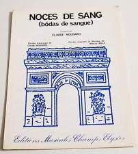 Partition vintage sheet music CLAUDE NOUGARO : Noces de Sang * 60s