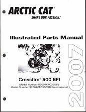 2007 ARCTIC CAT SNOWMOBILE CROSSFIRE 500 EFI PARTS MANUAL P/N 2257-757  (466)
