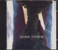LISA GERRARD - The mirror pool - CD 1995 NEAR MINT CONDITION