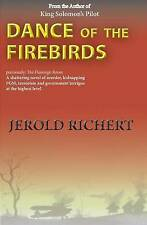 USED (LN) Dance of the Firebirds: A shattering novel of love, murder, female gen