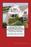 Georgia Real Estate Wholesaling Residential Real Estate & Commercial Real Est...