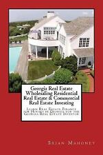 Georgia Real Estate Wholesaling Residential Real Estate and Commercial Real...