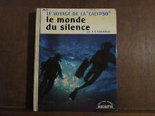"Le voyage de la ""Calypso"" le monde du silence/ J.Y.COUSTEAU"