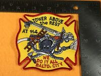 X-65 FIRE DEPARTMENT PATCH - FDNY - BALTIMORE CITY AT 114 - TOWER ABOVE THE REST