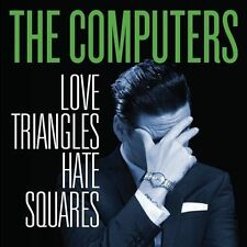 The Computers - Love Triangles Hate Squares - LP Vinyl