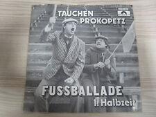 Single /  Tauchen-Prokopetz – Fußballade  / AUSTRIA / RARITÄT /