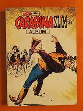 Album 35 Carabina Slim-Numéros 131/132/133 de 1981/1982 - Mon Jounal