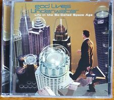God Lives Underwater - Life in the So-Called Space Age - Comes In New Jewel Case