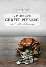 Sauer Der klassische Grazer Pfennig 2020 Österreich STEIERMARK Graz NEU
