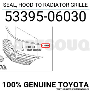 5339506030 Genuine Toyota SEAL, HOOD TO RADIATOR GRILLE 53395-06030