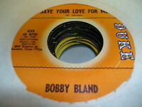 "Soul 45 BOBBY BLAND Save Your Love For Me on Duke 7"" 2"