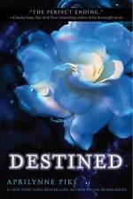 NEW Destined (Wings) by Aprilynne Pike