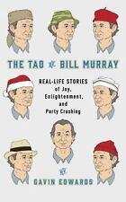 THE TAO OF BILL MURRAY - EDWARDS, GAVIN/ SIKORYAK, R. (ILT) - NEW HARDCOVER BOOK
