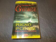 ELIZABETH GEORGE:UN PUGNO DI CENERE.BEST THRILLER SUPERPOCKET 45.2003