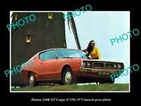 OLD POSTCARD SIZE PHOTO OF 1973 DATSUN 240K GT COUPE LAUNCH PRESS PHOTO