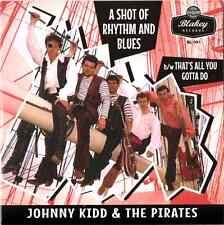 "JOHNNY KIDD & THE PIRATES -""SHOT OF R&B"" b/w ""ALL YOU GOTTA DO"" BBC TAKES-LISTEN"