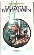 Epuisé> STAR WARS CYCLE DE THRAWN T 3.2 Ultime commandement (Delcourt )