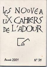 LES NOUVEAUX CAHIERS DE L ADOUR N° 39  ANNEE 2001 */*