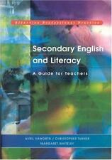 Secondary English and Literacy: A Guide for Teachers (Effective Professional Pra