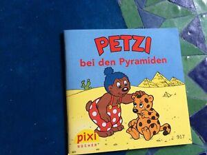 Pixi alt 917 Petzi bei den Pyramiden