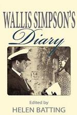 Wallis Simpson's Diary: By Helen Batting