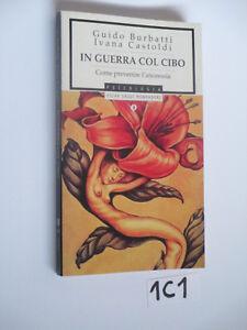 bURATTI cASTOLDI iN GUERRA COL CIBO (1C1)