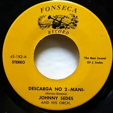 JOHNNY SEDES 45 Mama Calunga / Descarga No.2 Mani FONSECA guaguanco MINT- c3038
