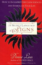The Secret Language of Signs: How to Interpret the Coincidences and Symbols in Y