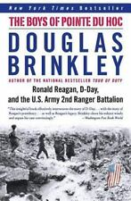 The Boys of Pointe du Hoc: Ronald Reagan, D-Day, and the U.S. Army 2nd Ranger