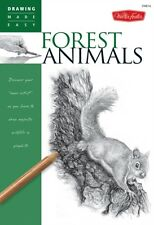 Drawing: Forest Animals: Learn to draw majestic wildlife step by step (How to D.