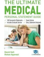 The Ultimate Medical Personal Statement Guide: 100 Successful Statements, Expert
