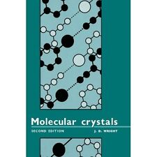 Molecular Crystals, 2e by J. D. Wright. Hardcover 9780521465106 Cond=LN:NSD