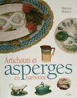 BOOK/LIVRE : ARTICHAUTS & ASPERGE BARBOTINE/MAJOLICA