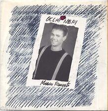 "MARCO RONCATO - Occhi neri - VINYL 7"" 45 LP 1985 NEAR MINT COVER VG+ CONDITION"