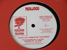 """BONNIE ST CLAIRE~ DON'T LET THEM STOP THE MUSIC~ NEAR MINT~ REDWOOD ~ 12"""" SINGLE"""