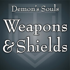 Demon's Souls Remake [WEAPONS & SHIELDS] All Weapons Maxed [PS5 • PlayStation 5]