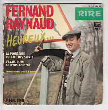 FERNAND RAYNAUD 45T EP HEUREUX -J'AVAIS PLEIN DE P'TITS BOUTONS - PHILIPS 437190