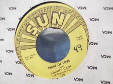 45Y JOHNNY CASH ON ORIGINAL SUN LABEL THERE YOU GO / TRAIN OF LOVE
