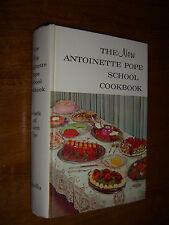 New Antoinette Pope School Cookbook by Antoinete & Francois Pope Vintage 1962