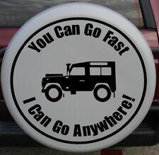 4X4 Housse Roue De Secours Autocollant Vinyle, vous pouvez aller vite je peux aller nulle part Land Rover