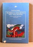 Romeo e giulietta nel villaggio - Keller - marsilio - letteratura universale