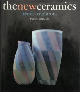 Peter Dormer - The New Ceramics - Keramik Studiokeramik Sammlerbuch von 1986
