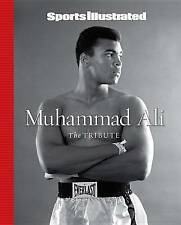 SPORTS ILLUSTRATED MUHAMMAD ALI: THE TRIBUTE by SPORTS ILLUSTRATED BOOKS HB- NEW